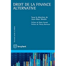 Droit de la finance alternative (Économie sociale et solidaire) (French Edition)