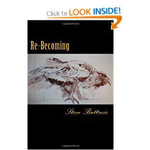 Re-Becoming (The Next American Hero) (Volume 3) Steve Buttress