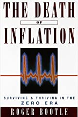 The Death of Inflation: Surviving and Thriving in the Zero Era Paperback