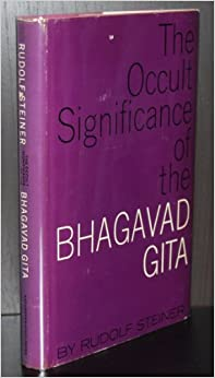 __FULL__ The Occult Significance Of The Bhagavad Gita;: Nine Lectures, Helsingfors, May 28-June 5, 1913. Victory Cultural family montura Campos solar these