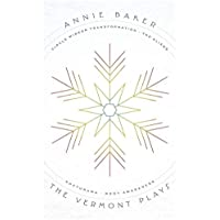 The Vermont Plays: Four Plays