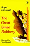 Great Smile Robbery, Roger McGough, 0140314377
