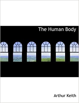 The Human Body (Large Print Edition)