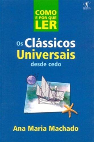 Como e por que ler os clássicos universais desde cedo