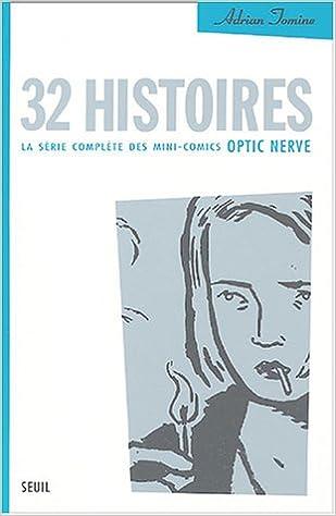 En ligne téléchargement 32 histoires : La série complète des mini-comics Optic Nerve pdf, epub