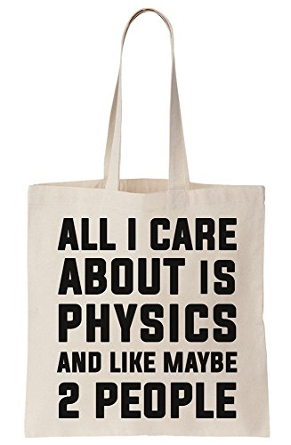 All Care Is Bag I Maybe Like Physics Tote People 2 And About Canvas arqacB