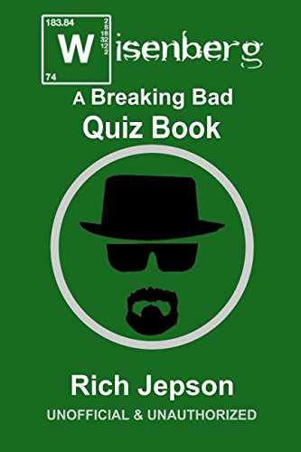 Book cover from Wisenberg: A Breaking Bad Quiz Book by Rich Jepson
