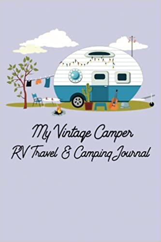 My Vintage Trailer RV Travel Camping Journal Pen Press Enchanted Willow 9781975864040 Amazon Books
