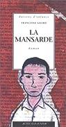 La Mansarde par Grard