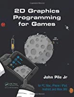 2D Graphics Programming for Games Front Cover