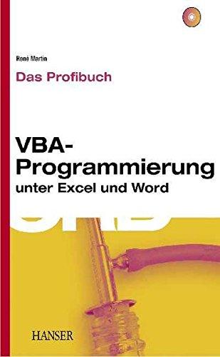 VBA-Programmierung unter Excel und Word Das Profibuch