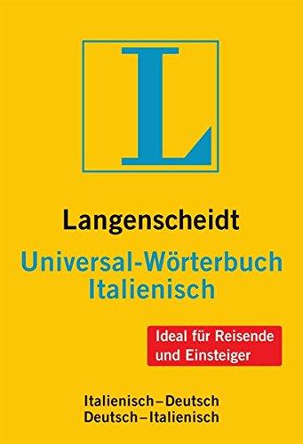 Langenscheidt Universal-Wörterbuch Italienisch: Italienisch-Deutsch/Deutsch-Italienisch (Langenscheidt Universal-Wörterbücher)