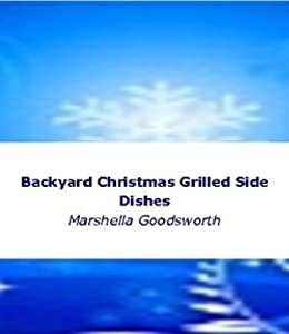 Backyard Christmas Grilled Side Dishes