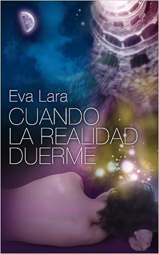 Book Cuando la realidad duerme: Edicion Especial