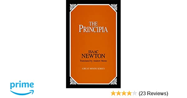 The Principia (Great Minds): Isaac Newton, Andrew Motte