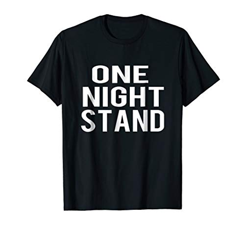 One Night Stand Halloween Costume Funny T-shirt