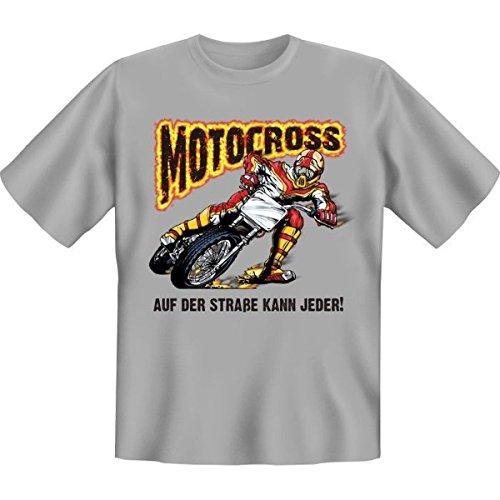 Fun T-shirt Motocross - Auf der Strasse kann jeder! Fb grau