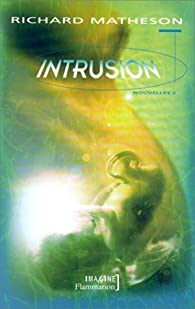 Intrusion par Richard Matheson