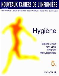Nouveaux cahiers de l'infirmière, tome 5 : Hygiène par Micheline Le Heurt