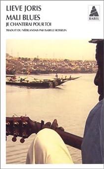 Mali blues : Je chanterai pour toi par Joris