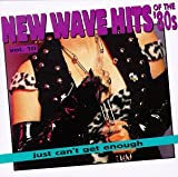 Just Can't Get Enough: New Wave Hits of the '80s, Vol. 10