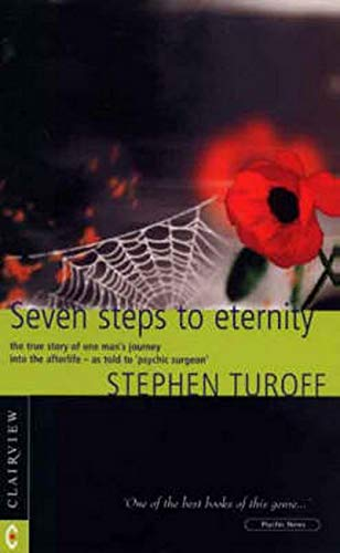 Seven Steps to Eternity, The true story of one