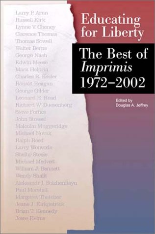 Educating For Liberty  The Best Of Imprimis  1972 2002