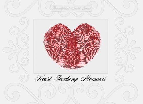 Thumbprint Guest Book: Heart Touching Moments (a fingerprint guest book)