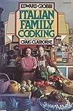 Italian Family Cooking, Edward Giobbi, 0394725646
