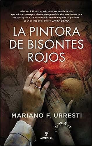 La Pintora de Bisontes Rojos de Mariano F. Urresti