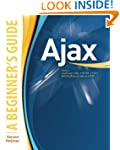AJAX: A Beginner's Guide (Beginner's...