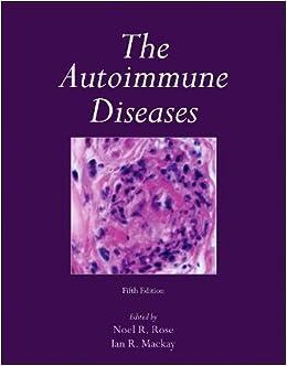 The Autoimmune Diseases, Fifth Edition