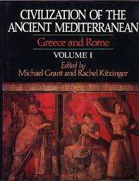 Civilization of the Ancient Mediterranean: Greece & Rome