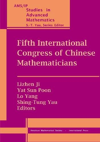 Fifth International Congress of Chinese Mathematicians (Ams/Ip Studies in Advanced Mathematics)