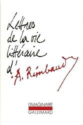 Lettres de la vie litteraire d'Arthur Rimbaud