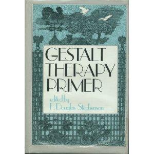 Gestalt Therapy Primer