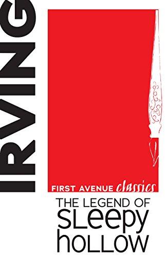 The Legend of Sleepy Hollow (First Avenue Classics TM)