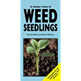 A Colour Atlas of Weed Seedlings