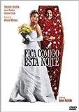 Fica Comigo Esta Noite (Joao Falcao) (2006) - Alinne Moraes/Vladimir Brichta/Laura Cardoso