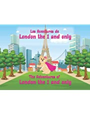 The Adventures of London The 1 and Only: Les Aventures de London The 1 and Only