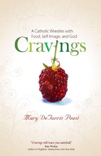 Catholic Image - Cravings: A Catholic Wrestles with