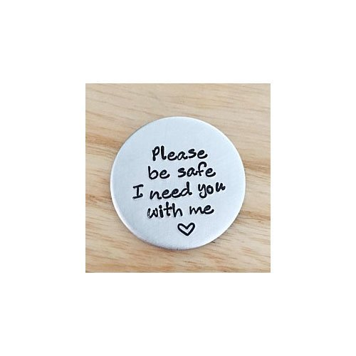 Pocket Coin Please Be Safe, Hand Stamped, Police Wife ()