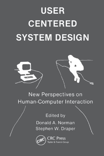 (User Centered System Design: New Perspectives on Human-computer Interaction)