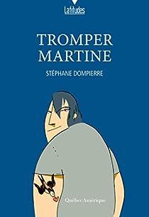 Tromper Martine par Dompierre