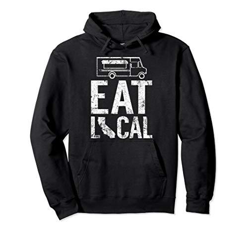 Eat Local California | Vintage CA Street Food Truck Owner Pullover Hoodie