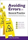 Avoiding Errors in General Practice, Kevin Barraclough and Jenny du Toit, 0470673575