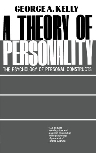 A Theory Of Personality: The Psychology Of Personal Constructs (Norton Library (Paperback))