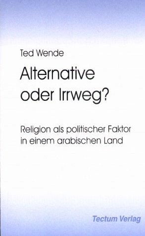 Read Online Alternative oder Irrweg? (German Edition) ebook
