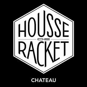 Ch teau housse de racket mp3 downloads for Housse de racket apocalypso