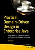 Practical Domain-Driven Design in Enterprise